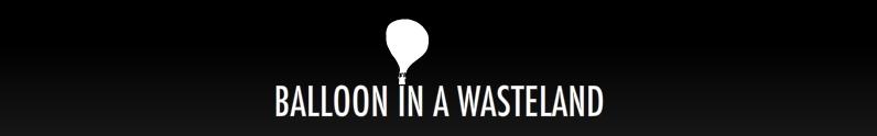 Balloon in a wasteland titlescreen