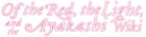 Of-the-red-the-light-and-the-ayakashi wiki