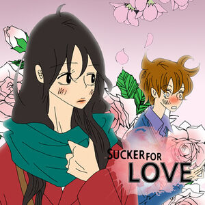 Sucker for love 411