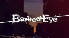 Barbed Eye