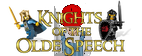 Knights of the Olde Speech