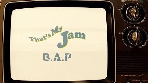 B.A.P - That's My Jam M V