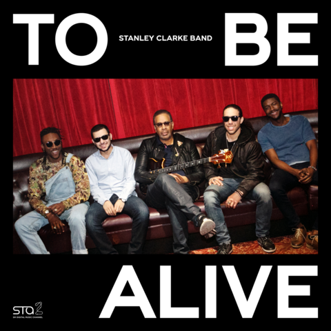 File:Stanley Clarke Band To Be Alive cover art.png