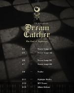 Dreamcatcher The End of Nightmare schedule