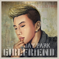 Jay Park Girlfriend cover.png