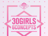 Produce 48: 30 Girls 6 Concepts