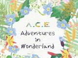 A.C.E Adventures in Wonderland