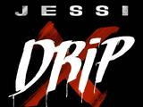Drip (Jessi)