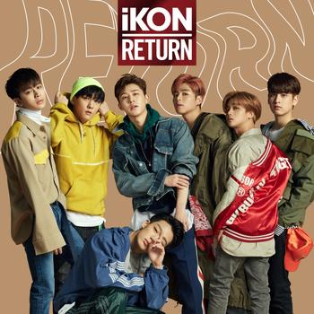 Return (iKON Japanese album)   Kpop Wiki   FANDOM powered by