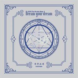 Dream Your Dream WJSN ενυπνιον