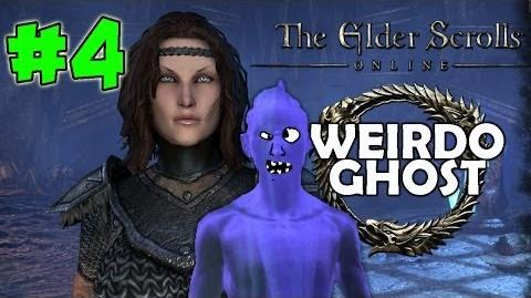 Elder Scrolls Online WEIRDO GHOST! 4 (Quests)