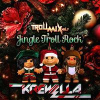 Troll Mix, Vol. 7- Jingle Troll Rock