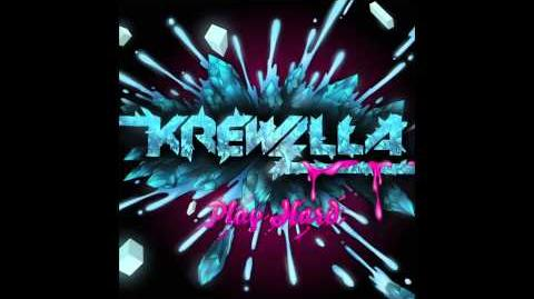 Krewella - Play Hard