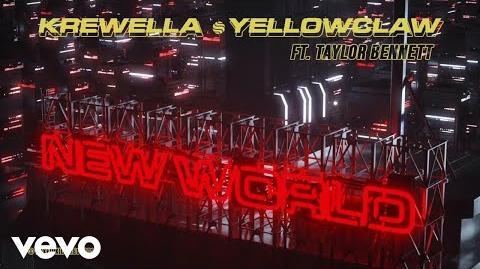Krewella, Yellow Claw - New World (ft. Taylor Bennett) (Audio)-0