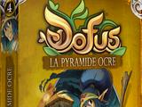 Dofus: La Pyramide ocre