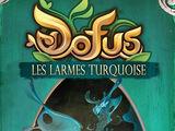 Dofus: Les Larmes turquoise