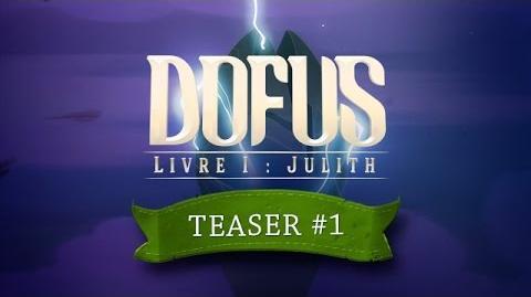 DOFUS le film - Livre I Julith - Teaser 1