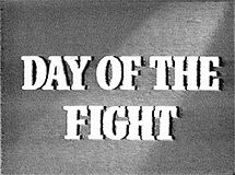 215px-Day of the Fight title