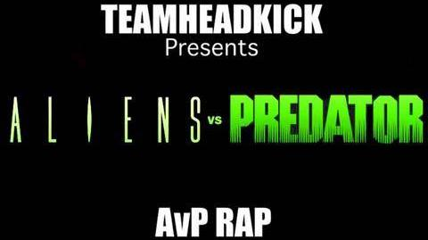Aliens Vs. Predator (AvP Rap) by TEAMHEADKICK