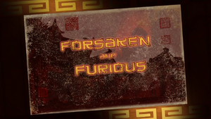 KFP LoA S03E26 Forsaken and Furious title card
