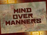 Mind Over Manners/Transcript