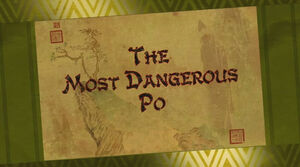 The Most Dangerous Po Title