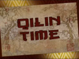 Qilin Time/Transcript