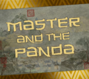 Master and the Panda/Transcript
