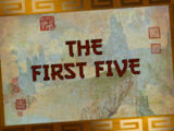 The First Five