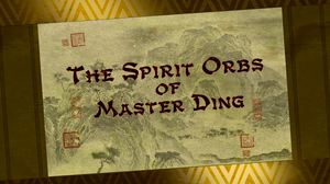 The spirit orbs of master ding