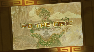 KFP LoA S03E28 Po the Croc title card