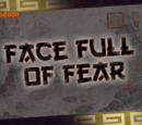 Face Full of Fear