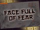 Face Full of Fear