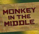 Monkey in the Middle/Transcript