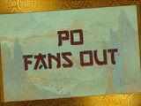 Po Fans Out/Transcript