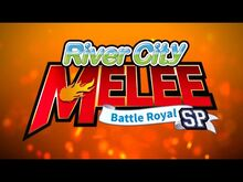 River City Melee Battle Royal Special