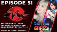 ArcLive - Episode 51 River City Girls with Special Guest Kayli Mills & Adam Tierney
