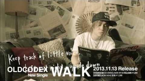 OLDCODEX「WALK」PV Short Ver