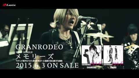 GRANRODEO「メモリーズ」2015.6.3 on sale