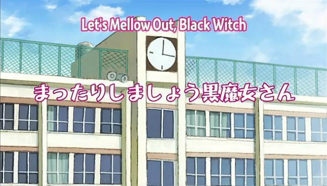 Kuromajo episode 11 opening