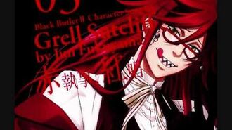 【Grell Sutcliff - Kill★in the Heaven】