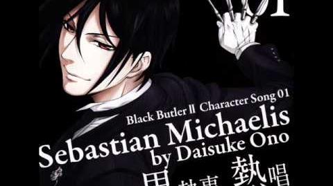 Sebastian Michaelis - You will rule the world Kuroshitsuji Character Song (Instrumental versión)