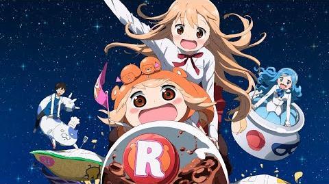 Himouto! Umaru-chan R OP Opening Full (Season 2)