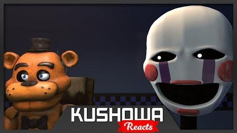 Kushowa Reacts to SFM FNAF The beginning of the end