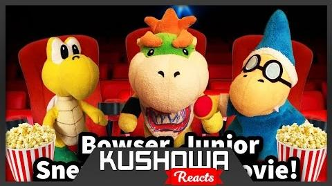 Kushowa Reacts to SML Movie: Bowser Junior Sneaks Into A Movie!