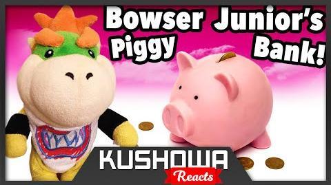 Kushowa Reacts to SML Movie: Bowser Junior's Piggy Bank!
