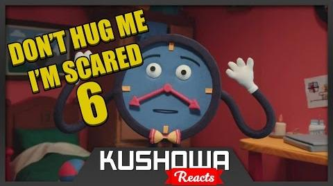 Kushowa Reacts to Don't Hug Me I'm Scared 6