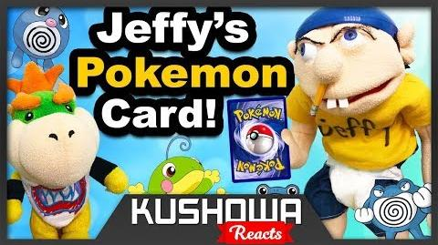 Kushowa Reacts to SML Movie: Jeffy's Pokemon Card!