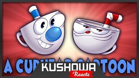 Kushowa Reacts to A Cuphead Cartoon