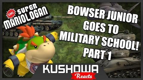 Kushowa Reacts to SML Movie: Bowser Junior Goes To Military School! Part 1
